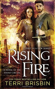 Rising Fire: A Novel of the Stone Circles - Terri Brisbin