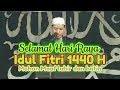 KHUTBAH IDUL FITRI 1 SYAWAL 1440 H | Ust. Barliantah Abdullah