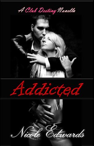 Addicted (Club Destiny, #2.5)