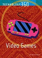 Video Games (Technology 360)