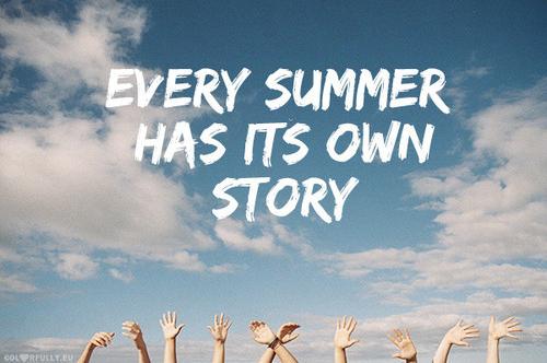 Summer, summer, summer.