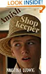 Amish Shopkeeper: Hannah and Jakob's...