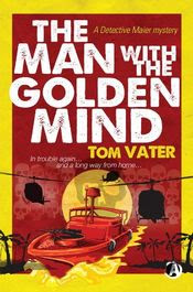 The Man with the Golden Mind by Tom Vater