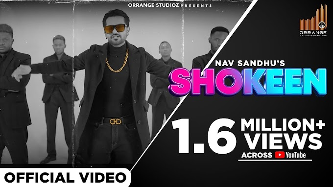 SHOKEEN LYRICS - NAV SANDHU