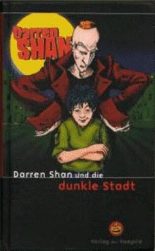 Darren Shan und die dunkle Stadt