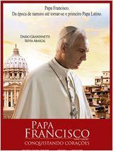 Papa Francisco: Conquistando Corações