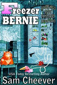 Freezer Bernie by Sam Cheever