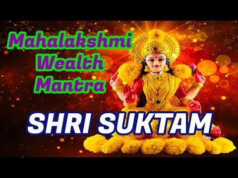 SRI SUKTAM MAHALAKSHMI WEALTH MANTRA | ஸ்ரீ சூக்தம் மஹாலக்ஷ்மி செல்வமந்த...