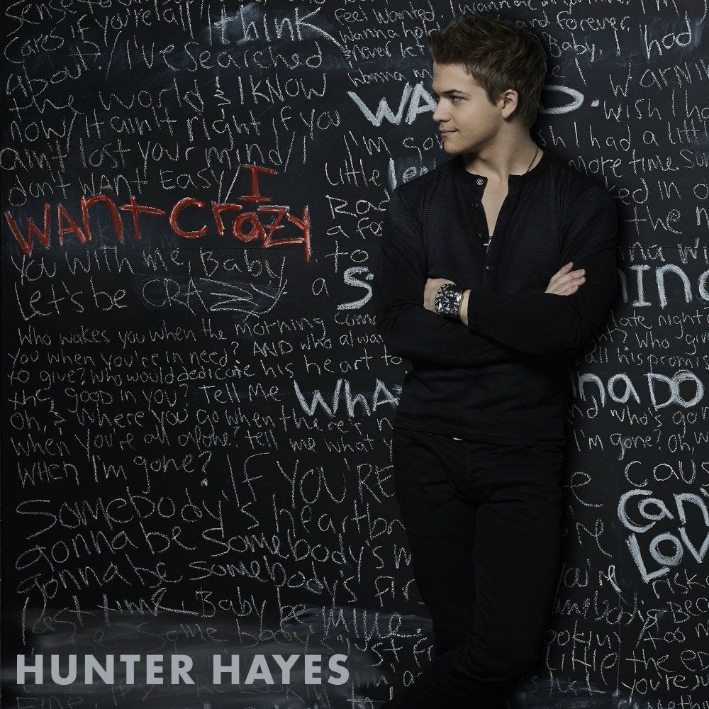 Hunter Hayes : I Want Crazy (Single Cover) photo I_Want_Crazy_HIRES.jpg
