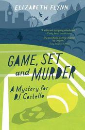 Game, Set and Murder by Elizabeth Flynn