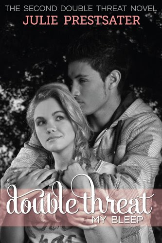 Double Threat My Bleep (Double Threat Series) by Julie Prestsater
