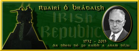 Ruairí Ó Bradáigh : 2nd October 1932 - 5th June 2013. RIP.