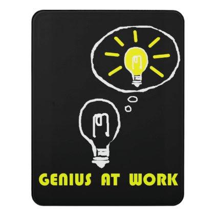 Genius at work door sign
