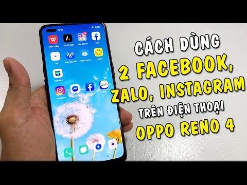 Hướng dẫn dùng 2 ứng dụng Facebook, Zalo, Instagram trên điện thoại Oppo