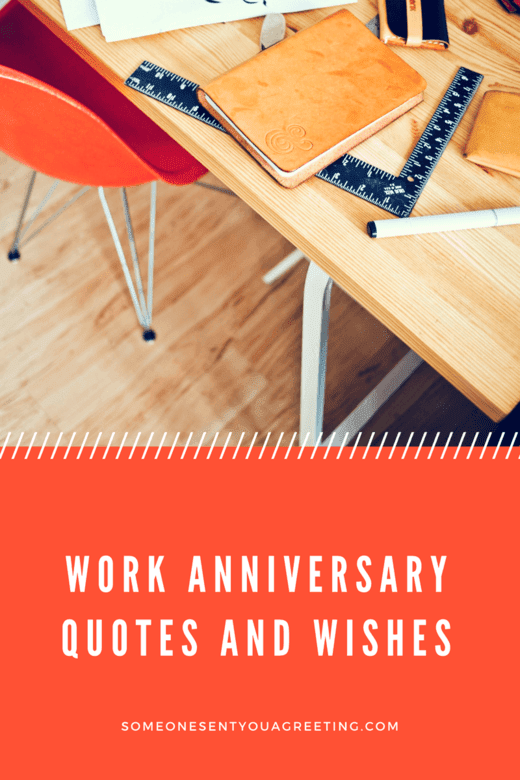 Work Anniversary Quotes And Wishes Someone Sent You A Greeting