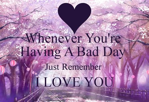 Sorry Your Having Bad Day Quotes
