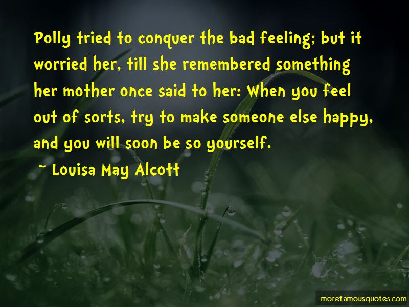 To Make Someone Feel Happy Quotes Top 21 Quotes About To Make