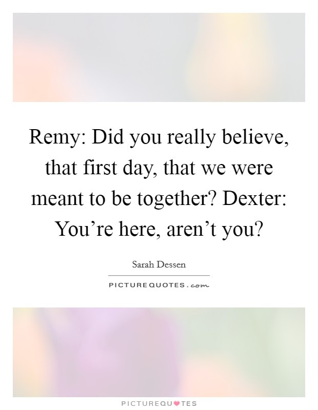 Meant To Be Together Quotes Sayings Meant To Be Together Picture