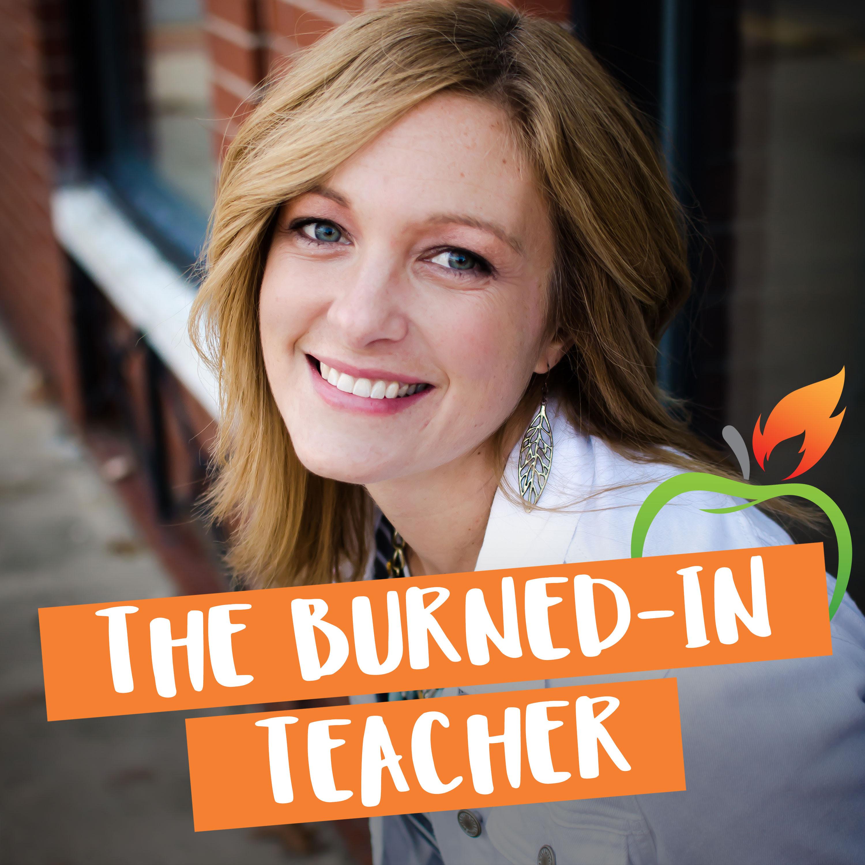 The Burned-In Teacher