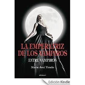 La Emperatriz de los Vampiros (Entre Vampiros)
