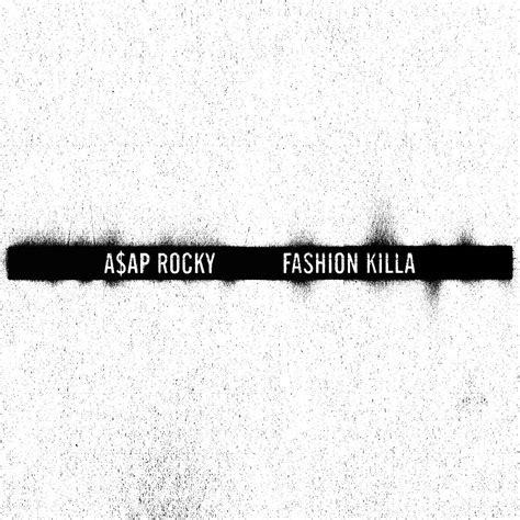 fashion killa single asap rocky mp buy full tracklist