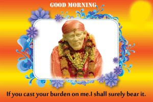 121 Sai Baba Good Morning Images Good Morning