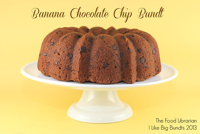 Banana Chocolate Chip Bundt - I Like Big Bundts 2013 - Day 6