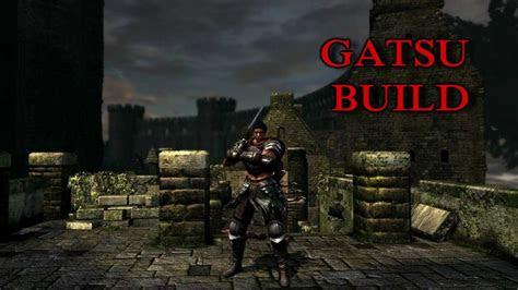 dark souls guts build introduction youtube