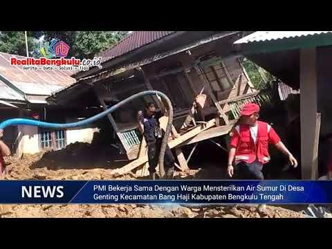 Terdampak Paling Parah Bencana Banjir dan Longsor, PMI dan Warga Sterilkan Air Sumur Desa Genting Kabupaten Bengkulu Tengah