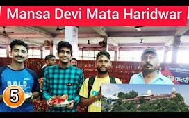 Mansa Devi Mandir | Mansa Devi Temple Haridwar |   Haridwar Vlog 2021