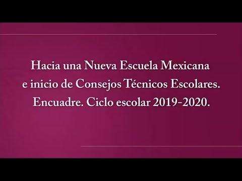 Mensaje del Secretario de Educación Esteban Moctezuma B. Hacia una Nueva Escuela Mexicana.