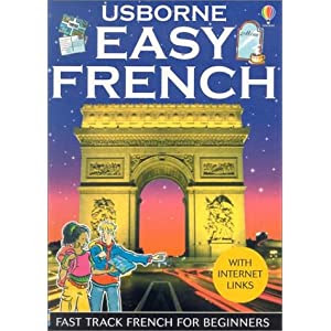 Easy French (Usborne Internet-Linked Easy Languages)