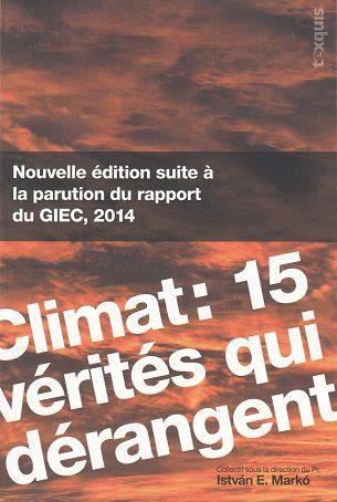 """Climat:15 vérités qui dérangent 2/3: Rapports """"scientifiques"""" du GIEC"""