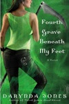Darynda Jones: Fourth Grave Beneath My Feet