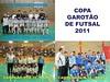 Copa Garotão de futsal conhece campeões das Séries Ouro e Prata no sub 10, 12 e 14