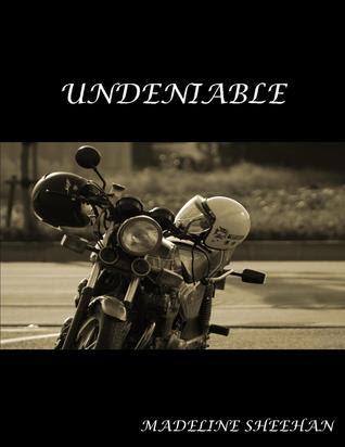 Undeniable (Undeniable, #1)