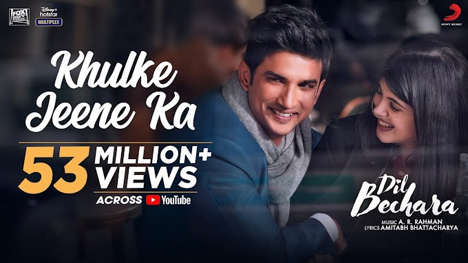 Khulke Jeene Ka Lyrics-Dil Bechara | Sushant, | LYRICSADVANCE