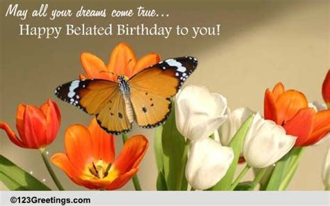 Wishing You Happiness And Joy  Free Belated Birthday