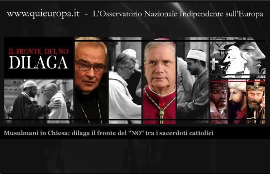 Musulmani in Chiesa - dilaga il fronte del NOtra i sacerdoti cattolici