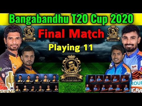 Bangabandhu T20 Cup 2020 Final Match | Khulna vs Chottogram Final Match Playing 11 | Match Details