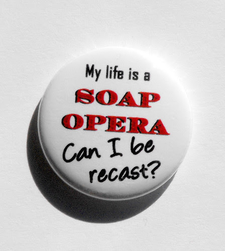 """My Life Is A Soap Opera"" by ddpool"