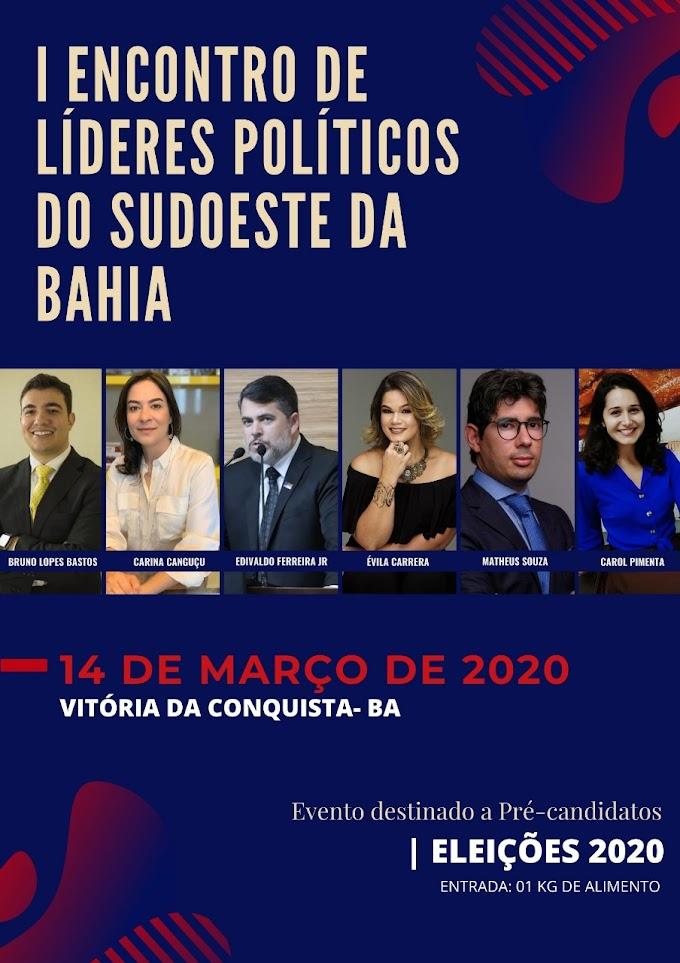 AGENDE AÍ   O I Encontro de Líderes Políticos do Sudoeste da Bahia será realizado em Vitória da Conquista