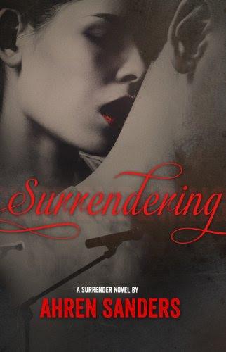 Surrendering by Ahren Sanders