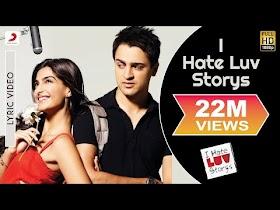 I Hate Luv Storys Lyric Video - Sonam Kapoor, Imran Khan Vishal Dadlani Kumaar