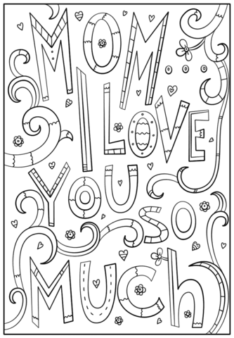 Mom I Love You So Much Coloring Page Free Printable Coloring Pages