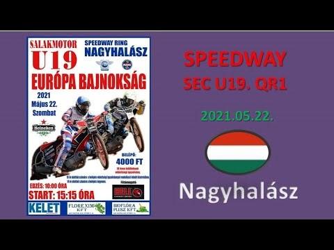 Speedway European Championship U19. QR1- Nagyhalász (videó teljes verseny)