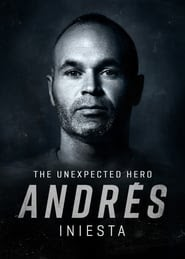 Watch Andrés Iniesta: The Unexpected Hero full movie hd blu-ray download 2020 streaming full movie