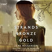 Strands of Bronze and Gold | [Jane Nickerson]
