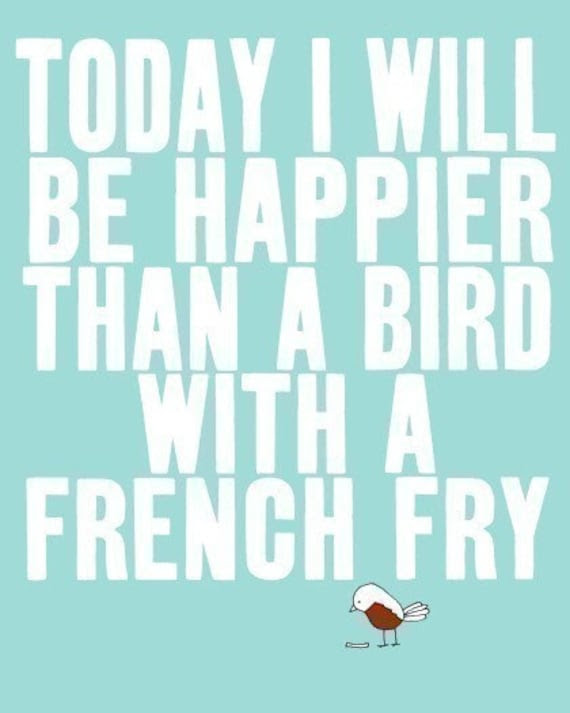 SO VERY HAPPY  (white) - best selling quote bird art print typography french fry print - studio mela