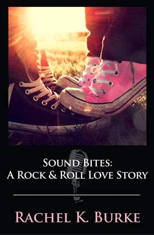 Sound Bites: A Rock & Roll Love Story